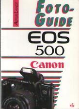 Foto Guide Canon EOS 500 - Artur Landt - PHOTOGRAPHIE FOTOGRAFIE - Voir Sommaire