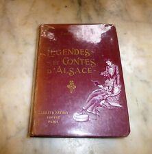 (Alsace).HINZELIN Emile/KAUFFMANN. Légendes et contes d'Alsace. F Nathan 1913.