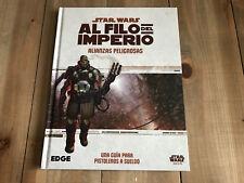 STAR WARS AL FILO DEL IMPERIO - Alianzas Peligrosas - juego de rol FFG - EDGE