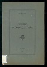 SERPIERI CREDITO E CONSORZI AGRARI FEDERAZIONE 1925 AGRICOLTURA
