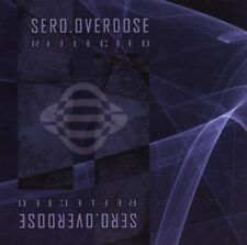 SERO.OVERDOSE Reflected CD 2005