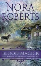 Blood Magick (The Cousins O'Dwyer Trilogy), Roberts, Nora  Book
