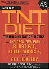 Mens Health TNT Diet: The Explosive New Plan to Blast Fat, Build Muscle, and Ge