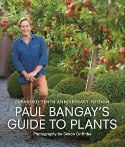 Paul Bangay's Guide to Plants by Paul Bangay (Hardcover, 2021)  LIKE NEW   BS1
