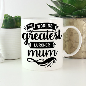 Lurcher Mum Mug: A cute & funny gift for all Lurcher owners! Lurcher lover gifts