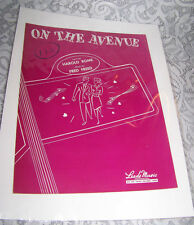 Vintage Old Paper Sheet Music 1947 ON THE AVENUE Fred Freed Harold Rome