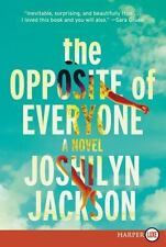 The Opposite of Everyone by Joshilyn Jackson (2016, Paperback, Large Type)