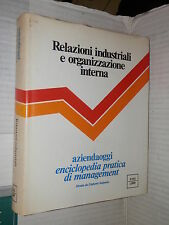 RELAZIONI INDUSTRIALI E ORGANIZZAZIONE INTERNA Aziendaoggi Sezione Quinta 1979