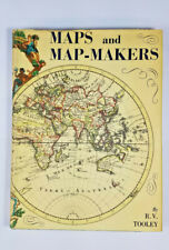 Maps and Mapmakers by R.V. Tooley 1962 Bonanza