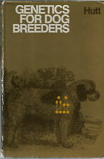 GENETICS FOR DOG BREEDERS BY HUTT 1979 1ST ED. DOG BOOK