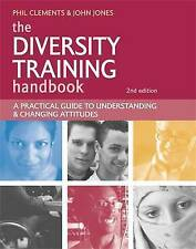 The Diversity Training Handbook: A Practical Guide to Understanding and Changing