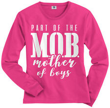 Part of the MOB Mother Of Boys Women's Long Sleeve T-Shirt Mother's Day
