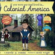 If You Were Me and Lived In... Colonial America: An Introduction to Civilization