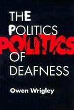 The Politics of Deafness