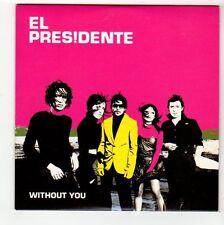 (FC495) El Presidente, Without You - 2005 DJ CD