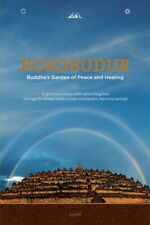 Borobudur: Buddha's Garden of Peace and Healing