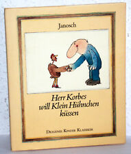 Janosch - HERR KORBES WILL KLEIN HÜHNCHEN KÜSSEN