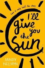 Ill Give You the Sun by Jandy Nelson New Paperback Book