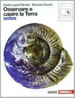 Ossevare e capire la Terra edizione BLU, Zanichelli, Lupia/Parotto 9788808225085