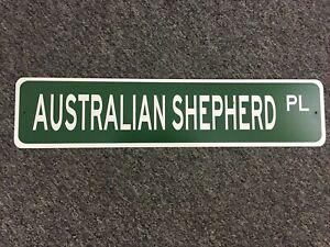 Austrailian Shepherd Place street sign