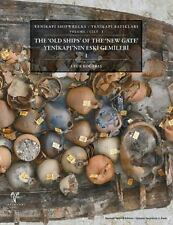 The Old Ships of the New Gate: Constantinople Archeology Byzantium Shipwrecks