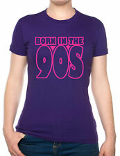 Born In The 90's Nineties Birthday Funny Ladies T Shirt Size S-XXL