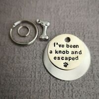 I've been a knob and escaped handmade stamped pet dog cat tags PoshTags