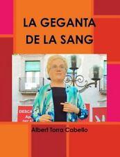 La Geganta de la Sang by Albert Torra Cabello (2013, Paperback)
