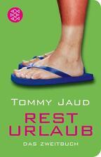 Resturlaub von Tommy Jaud (2012, Taschenbuch)