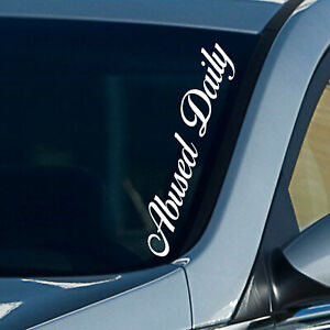 55cm Windscreen Decal ABUSED DAILY Cars Vinyl Car Sticker Window Body White
