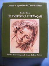 Roseline Bacou Le XVIIIe S. Français Dessins et Aquarelles Ed. Princesse 1976
