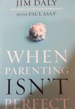 When Parenting Isn't Perfect by Jim Daily (paperback)