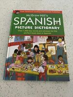 McGraw-Hill's Spanish Picture Dictionary: Over 1400 Words And Phrases For The...