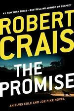 An Elvis Cole Novel Ser.: The Promise by Robert Crais (2016, Trade Paperback)