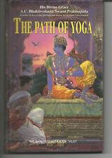 THE PATH OF YOGA A.C.BHAKTIVEDANTA SWAMI PRABHUPADA