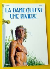 LA DAME QUI EST UNE RIVIERE PAGOT AUBERT BROCHE 1996 DEDICACE DE PAGOT NB NEUF