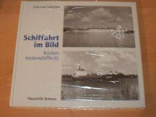 Sammlung Schiffahrt im Bild Küstenmotorschiffe I Hardcover!