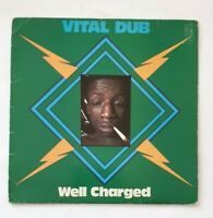 Well Charged ‎-  Vital Dub - 1976 - V 2055 - UK Pressing - Vinyl LP