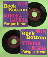 LP 45 7'' WIR Rock bottom AURORA LACASA Porque re vas AMIGA 456 279 no cd mc dvd