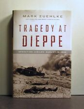 Tragedy at Dieppe, Operation Jubilee, August 19, 1942, World War II 2, Military