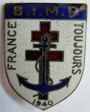 Insigne FFL FRANCE LIBRE Bataillon Infanterie de Marine Pacifique BIMP ORIGINAL