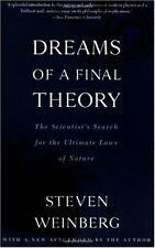 Dreams of a Final Theory: The Scientists Search for the Ultimate Laws of Nature