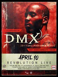 "DMX ""IT'S DARK & HELL IS HOT 20TH ANNIV. TOUR"" 2019 FT LAUDERDALE CONCERT POSTER"