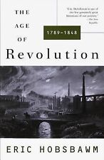 The Age of Revolution, 1789-1848 by Eric J. Hobsbawm and Eric Hobsbawm (1996,...