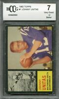 1962 topps #1 JOHNNY UNITAS baltimore colts BGS BCCG 7