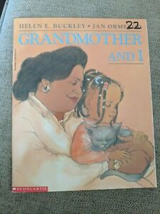 Grandmother and I by Helen E. Buckley