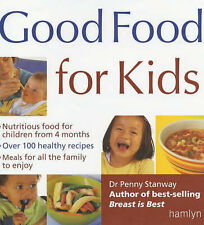 Good, Good Food for Kids, Stanway, Penny, Book