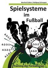 Spielsysteme Im Fu�ball by Manfred Cla�?en, Manfred Cla�en and Wolfgang...