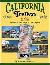 California Trolleys In Color Volume 1: San Diego and Los Angeles / Railroad