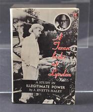 A Texan Looks At Lyndon J Evetts Haley 1964 Paperback Book